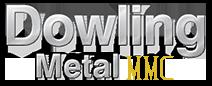 Dowling Metal